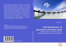 Borítókép a  Void Distribution of Specimens of Ottawa Sand - hoz