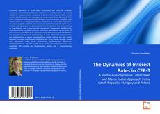 Copertina di The Dynamics of Interest Rates in CEE-3