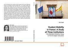 Capa do livro de Student Mobility in France: A Study of Three Institutions
