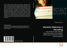 Bookcover of Deirdre's Delimma is Decoding