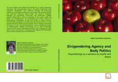 Bookcover of (En)gendering Agency and Body Politics