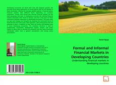Copertina di Formal and Informal Financial Markets in Developing  Countries