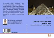 Bookcover of Learning Visual Feature Hierarchies
