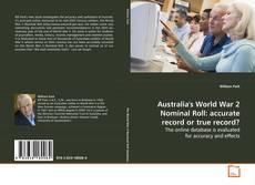 Bookcover of Australia's World War 2 Nominal Roll: accurate record or true record?