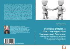 Обложка Individual Difference Effects on Negotiation Strategies and Outcomes: