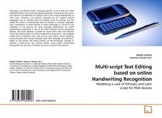 Bookcover of Multi-script Text Editing based on online Handwriting Recognition