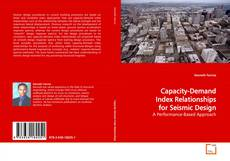 Bookcover of Capacity-Demand Index Relationships for Seismic  Design