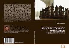 Copertina di TOPICS IN STOCHASTIC OPTIMIZATION