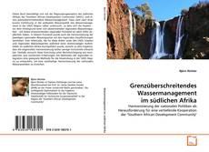 Buchcover von Grenzüberschreitendes Wassermanagement im südlichen Afrika