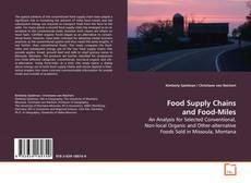 Borítókép a  Food Supply Chains and Food-Miles - hoz
