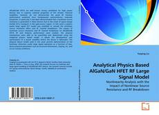 Borítókép a  Analytical Physics Based AlGaN/GaN HFET RF Large Signal Model - hoz