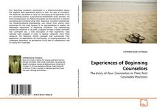 Bookcover of Experiences of Beginning Counselors