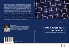 Buchcover von A Dual Address Space Architecture