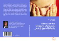 Influence of child Molestation Tendencies and Antisocial Behavior的封面