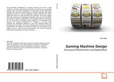 Bookcover of Gaming Machine Design