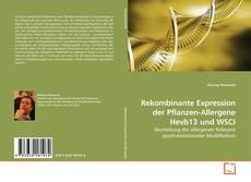 Portada del libro de Rekombinante Expression der Pflanzen-Allergene Hevb13 und WSCI