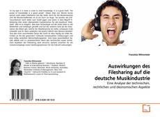 Portada del libro de Auswirkungen des Filesharing auf die deutsche Musikindustrie