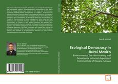 Copertina di Ecological Democracy in Rural Mexico