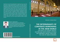 Обложка THE DETERMINANTS OF CORPORATE BORROWING IN THE ARAB WORLD