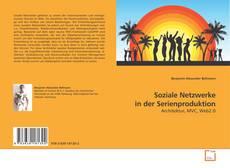 Buchcover von Soziale Netzwerke in der Serienproduktion
