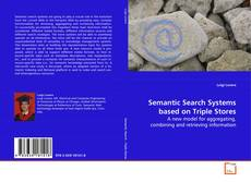 Semantic Search Systems based on Triple Stores的封面