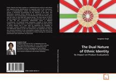 Copertina di The Dual Nature of Ethnic Identity