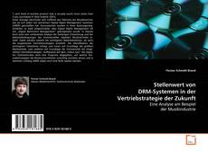 Stellenwert von DRM-Systemen in der Vertriebstrategie der Zukunft的封面