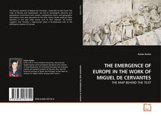 Обложка THE EMERGENCE OF EUROPE IN THE WORK OF MIGUEL DE CERVANTES