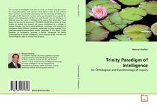 Bookcover of Trinity Paradigm of Intelligence