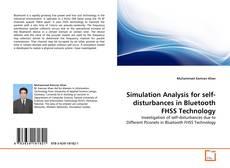 Buchcover von Simulation Analysis for self-disturbances in Bluetooth FHSS Technology