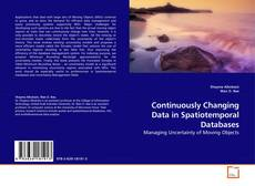 Обложка Continuously Changing Data in Spatiotemporal Databases