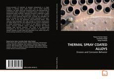 Capa do livro de THERMAL SPRAY COATED ALLOYS