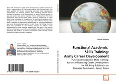 Couverture de Functional Academic  Skills Training: Army Career Development