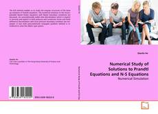 Bookcover of Numerical Study of Solutions to Prandtl Equations and N-S Equations