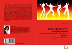 Couverture de The Meanings of A Modern Dance