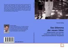 Bookcover of Das Dilemma der neuen Väter
