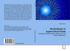 Bookcover of Nucleobases in Supercritical Fluids