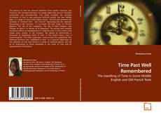 Bookcover of Time Past Well Remembered