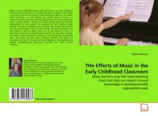 Capa do livro de THe Effects of Music in the Early Childhood Classroom