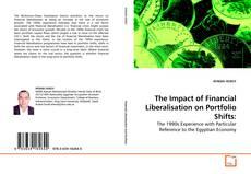 Copertina di The Impact of Financial Liberalisation on Portfolio Shifts: