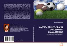 Couverture de VARSITY ATHLETICS AND ENROLLMENT MANAGEMENT