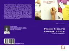 Bookcover of Incentive Reisen mit Volunteer Charakter