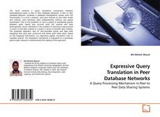 Bookcover of Expressive Query Translation in Peer Database Networks
