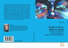 Portada del libro de Vortex to Virus, Myth to Meme