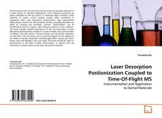 Laser Desorption Postionization Coupled to  Time-Of-Flight MS kitap kapağı