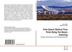 Copertina di Free Space Optical True Time Delay for Beam Steering