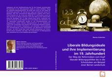 Portada del libro de Liberale Bildungsideale und ihre Implementierung im 19. Jahrhundert