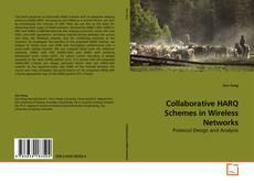 Collaborative HARQ Schemes in Wireless Networks的封面