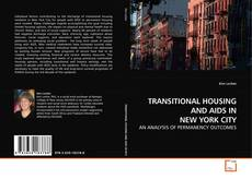 Bookcover of TRANSITIONAL HOUSING AND AIDS IN NEW YORK CITY