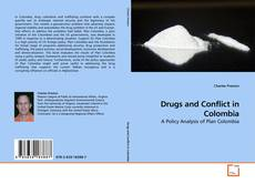 Bookcover of Drugs and Conflict in Colombia